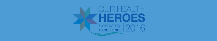 Our Health Hero Awards