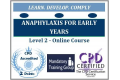 Anaphylaxis Training for Early Years - Level 2 - Online CPD Accredited Training Course