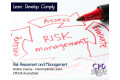 Risk Assessment and Management - Online Course - CPD Accredited