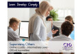 Supervising Others - Online Course - CPD Accredited