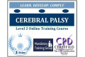 Cerebral Palsy � Level 2 - CPD Accredited Online Training Course