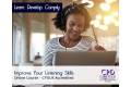 Improve Your Listening Skills - Online Training Course - CPDUK Certified