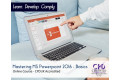 Mastering MS Powerpoint 2016 - Basics - Online Training Course - CPDUK Accredited
