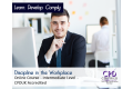 Discipline in the Workplace - Online Training Course - CPDUK Accredited