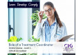 Role of a Treatment Coordinator - Online Training Course - CPDUK Certified