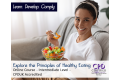 Explore the Principles of Healthy Eating - Online Training Course - CPDUK Accredited
