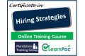 Certificate in Hiring Strategies - Online Training Course - Best Recruiting Strategies for Hiring Success - 85% OFF Buy Now £29.99