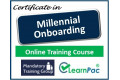 Certificate in Millennial Onboarding - Online Training Course - 85% OFF Buy Now £29.99