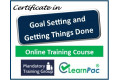 Certificate in Goal Setting & Getting Things Done - Online Training Course - 85% OFF Buy Now £29.99