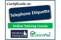 Certificate in Telephone Etiquette - Online Training Course - 85% OFF Buy Now £29.99
