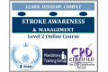 Stroke Awareness and Management � Level 2 - CPD Accredited Online Training Course