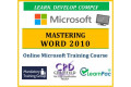 Mastering Microsoft Word 2010 - Online CPD Training Course & Certification