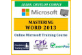 Mastering Microsoft Word 2013 - Online CPD Training Course & Certification