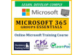 Microsoft 365 Groups Essentials - Online CPD Training Course & Certification