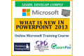 What is New in PowerPoint 2013 - Online CPD Training Course & Certification