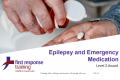 Epilepsy and Emergency Medication Awareness (4hrs)