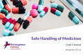 Handling and Administration of Medications (3hrs)