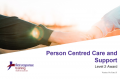 Person Centred Care and Support (3hrs)