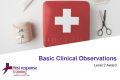 Basic Clinical Observations (2hrs)