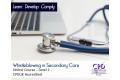 Whistleblowing in Secondary Care – E-Learning Course – Level 1 - CPDUK Accredited
