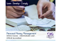 Personal Money Management - Online Training Course - CPDUK Accredited