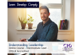 Understanding Leadership - Online Training Course - CPDUK Accredited